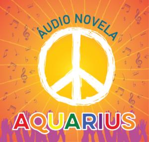 Audionovela_aquarius_ONG_EternamenteSOU